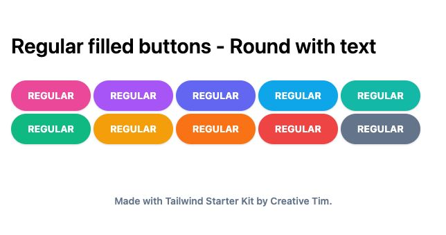 TailwindCSS Regular Filled Buttons - Round with Text